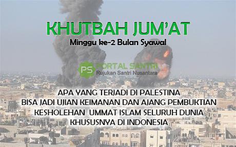 KHUTBAH JUMAT MINGGU KE 2 SYAWAL