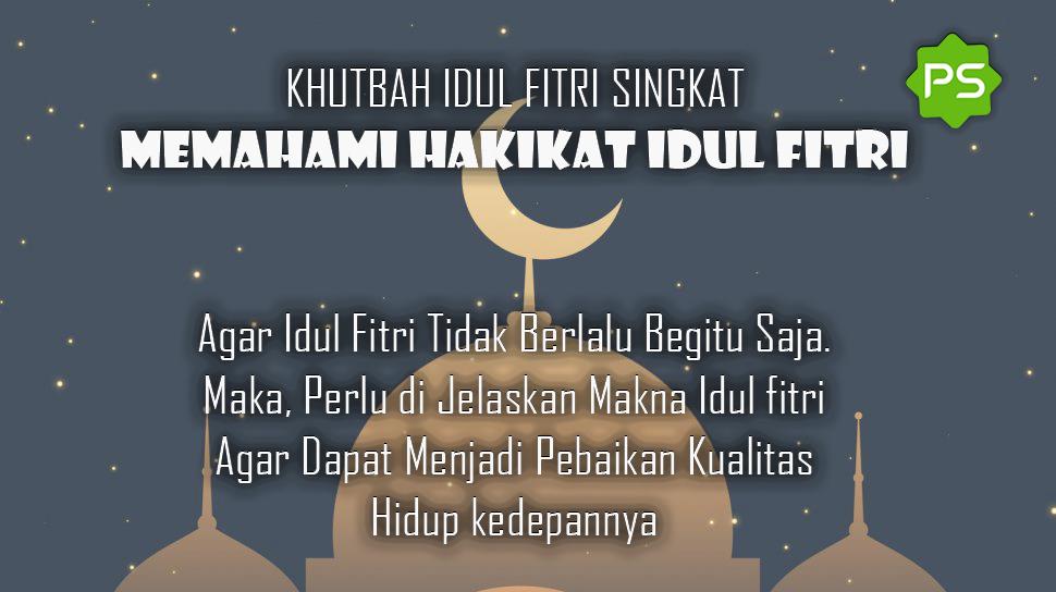 Khutbah Idul Fitri Singkat 2021