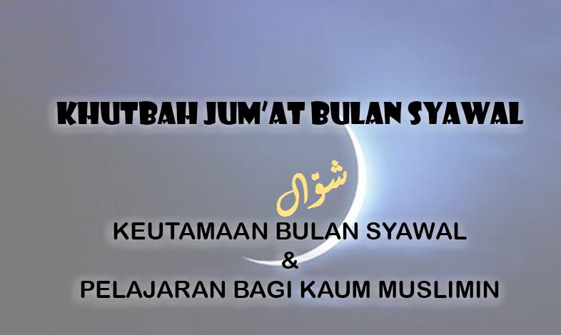Khutbah Jumat Bulan Syawal